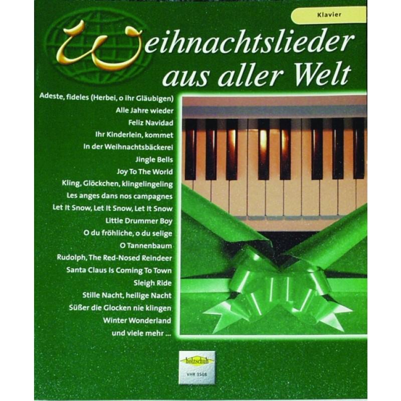 Weihnachtslieder aus aller Welt - Weihnachtsmusik - Klavier