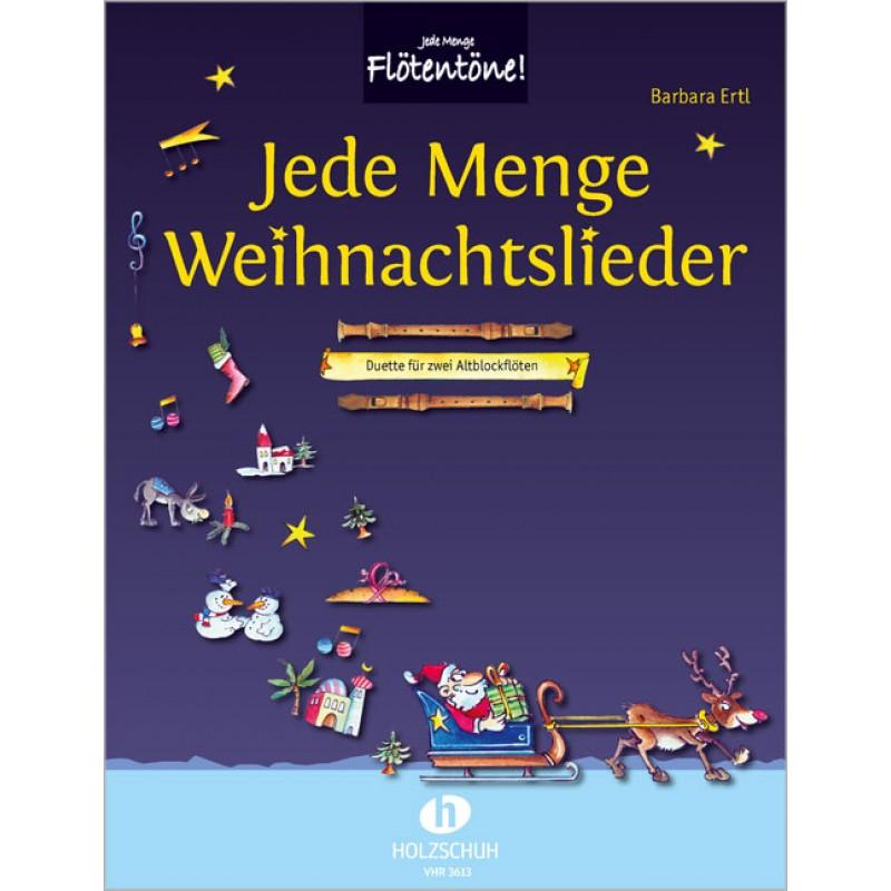 Jede Menge Weihnachtslieder - Barbara Ertl - Autoren