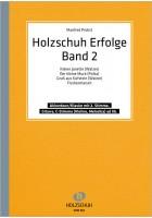 Holzschuh Erfolge, Band 2