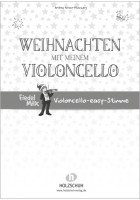 Weihnachten mit meinem Violoncello