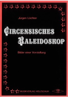 Circensisches Kaleidoskop