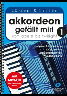 Akkordeon gefällt mir! 1 (mit MP3-CD)