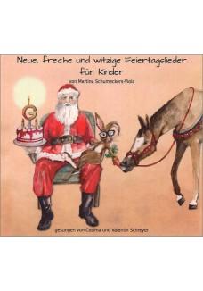 Neue, freche und witzige Feiertagslieder für Kinder